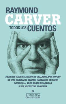 Libros gratis kindle descargar TODOS LOS CUENTOS 9788433959539 (Literatura española) de RAYMOND CARVER PDB FB2 MOBI