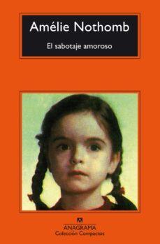 Descargar ebook for j2ee EL SABOTAJE AMOROSO 9788433977939 ePub iBook de AMELIE NOTHOMB