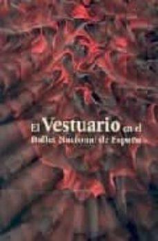 Descargar EL VESTUARIO EN EL BALLET NACIONAL DE ESPAÃ'A: 30 ANIVERSARIO DEL BALLET NACIONAL DE ESPAÃ'A, 1978-2008 gratis pdf - leer online