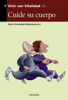 Descargar gratis kindle ebooks pc CUIDE SU CUERPO (VIVIR CON VITALIDAD II) 9788436816839 (Spanish Edition)