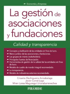 la gestion de asociaciones y fundaciones: calidad y transparencia-crisanta elechiguerra arrizabalaga-9788436834239