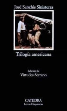 Foros para descargar ebooks TRILOGIA AMERICANA 9788437612539 RTF FB2 in Spanish