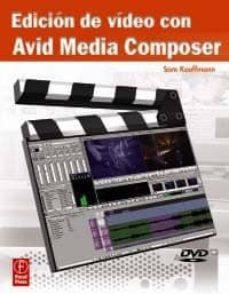 Descargar EDICION DE VIDEO CON AVID MEDIA COMPOSER gratis pdf - leer online