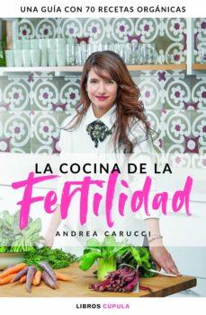 la cocina de la fertilidad (ebook)-andrea carucci-9788448025939