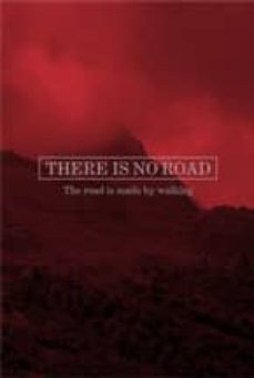 Eldeportedealbacete.es There Is No Road: The Road Is Made By Walking Image