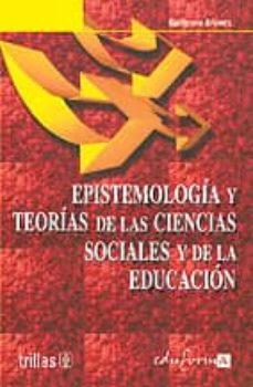 Bressoamisuradi.it Epistemologia Y Teorias De Las Ciencias Sociales Y De La Educacio N Image