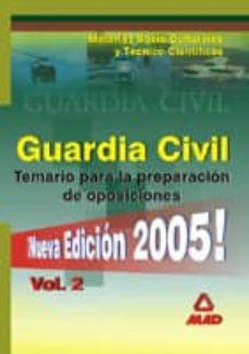 Chapultepecuno.mx Guardia Civil: Temario (Vol. Ii): Materias Socio-culturales Y Tec Nico-cientificas Image