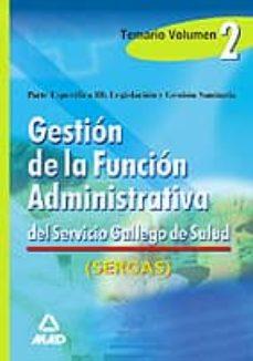 Javiercoterillo.es Gestion De La Funcion Administrativa Del Sergas. Vol. Ii Image