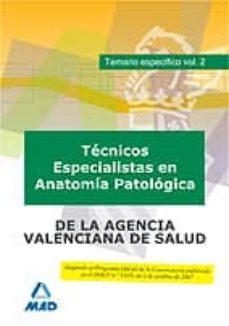 Javiercoterillo.es Técnico Especialista En Anatomía Patológica, De Instituciones Sanitarias De La Agencia Valenciana De Salud.temario Esp. Vol Ii Image