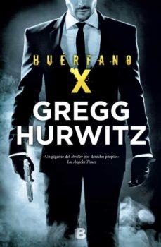 Descarga gratuita de libros de la vida de pi. HUERFANO X FB2 PDF de GREGG HURWITZ in Spanish 9788466659239