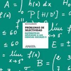 Lofficielhommes.es Selectividad, Matematicas Aplicadas A Las Ciencias Sociales Ii. Problemas Resueltos Image