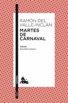 martes de carnaval-ramon maria del valle inclan-9788467036039