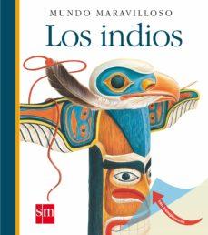 Bressoamisuradi.it Los Indios (Mundo Maravilloso) Image