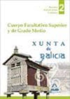 Chapultepecuno.mx Cuerpo Facultativo Superior Y De Grado Medio De La Xunta De Galic Ia. Temario Parte Comun Volumen Ii Image