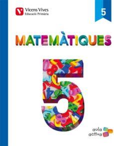 Vinisenzatrucco.it Matematiques 5 (Aula Activa) Quinto De Primaria Image