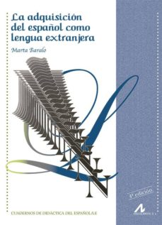 la adquisicion del español como lengua extranjera-marta baralo-9788476353639