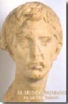 el mundo romano en las illes balears (ed- bilingüe castellano-ing les)-margarita orfila-9788476647639