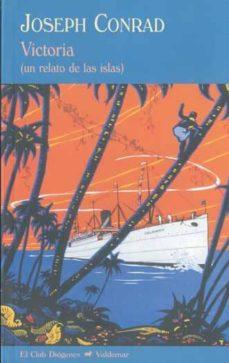 victoria: un relato de las islas-joseph conrad-9788477026839