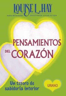 pensamientos del corazon: un tesoro de sabiduria interior-louise l. hay-9788479537739