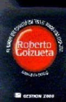 Upgrade6a.es Roberto Goizueta: El Hombre Que Consiguio Que Todo El Mundo Beba Coca-cola Image