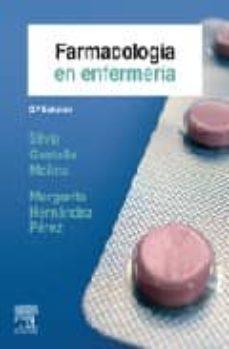 farmacologia en enfermeria (2ª ed.)-silvia castells molina-margarita hernandez perez-9788481749939