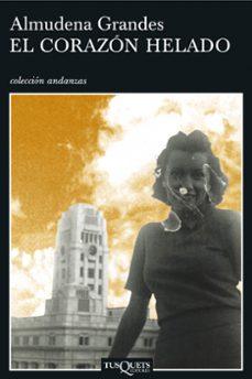 Descargar libro electrónico para encender fuego EL CORAZON HELADO in Spanish