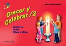 Comercioslatinos.es Crecer Y Celebrar 2: Cuaderno De Los Niños Y Niñas Image