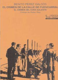 Descarga electrónica de libros electrónicos gratis. EL CRIMEN DE LA CALLE DE FUENCARRAL: EL CRIMEN DEL CURA GALEOTE 9788483811139 de BENITO PEREZ GALDOS MOBI (Spanish Edition)