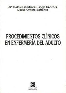 Libro de audio gratuito para descargar PROCEDIMIENTOS CLINICOS EN ENFERMERIA DEL ADULTO PDF iBook en español de Mª DOLORES MARTINEZ-ESPEJO SANCHEZ, DAVID ARMERO BARRANCO 9788484253839