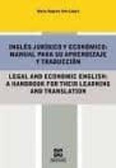 Inmaswan.es Ingles Juridico Y Economico: Manual Para Su Aprendizaje Y Traducc Ion; Legal And Economic English: A Handbook For Their Learning And Translation Image