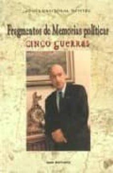 Titantitan.mx Fragmentos De Memorias Politicas: Cinco Guerras Image