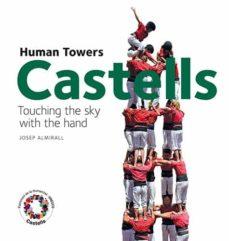 Permacultivo.es Castells. Tocant El Cel Amb La Ma (Angles) Image