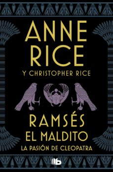 Descargar ebooks para ipod touch gratis RAMSÉS EL MALDITO. LA PASIÓN DE CLEOPATRA de ANNE RICE, CHRISTOPHER RICE