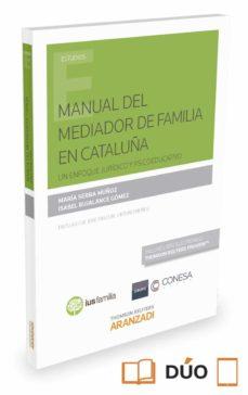manual del mediador de familia en cataluña: un enfoque juridico y psicoeducativo-maria serra muñoz-9788490984239