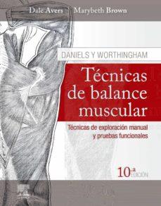 Las primeras 20 horas de descarga de audiolibros. DANIELS Y WORTHINGHAM. TÉCNICAS DE BALANCE MUSCULAR, 10ª ED. de DANIELS WORTINGHAM (Spanish Edition) 9788491135739