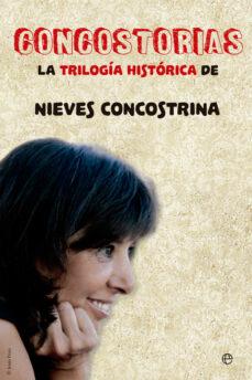 concostorias: la trilogia historica de nieves concostrina-nieves concostrina-9788491642039