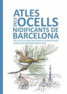 Valentifaineros20015.es Atles Dels Ocells Nidificants De Barcelona (Ed. Trilingüe Catala + Angles + Castella) (2ª Ed.) Image