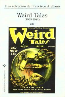 Descargar libros electrónicos gratuitos en formato pdb WEIRD TALES 1933-1942 ePub DJVU 9788492492039 en español de FRANCISCO ARELLANO