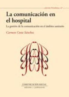 la comunicacion en el hospital-carmen costa sanchez-9788492860739