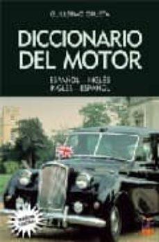 diccionario del motor (español-ingles ingles-español)-guillermo orueta-9788493302139