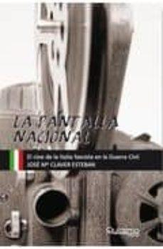 Upgrade6a.es La Pantalla Nacional: El Cine De La Italia Fascista En La Guerra Image