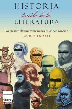 Descargar HISTORIA TORCIDA DE LA LITERATURA gratis pdf - leer online