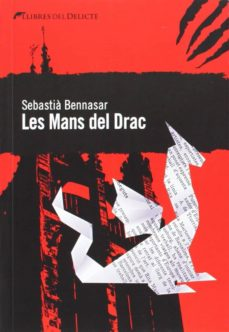 Leer libros en línea gratis sin descargar LES MANS DEL DRAC de SEBASTIA BENNASSAR in Spanish 9788494106439 iBook