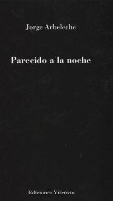 PARECIDO A LA NOCHE - JORGE ARBELECHE   Triangledh.org