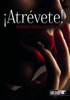 atrevete-rosario paguillo cañestro-9788494300639