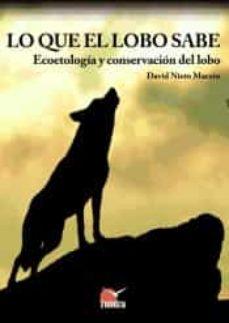 Titantitan.mx Lo Que El Lobo Sabe: Ecoetologia Y Conservacion Del Lobo Image