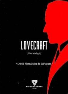 lovecraft (una mitologia)-david hernandez de la fuente-9788494394539