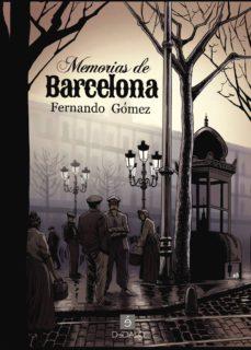 Descargar libros electrónicos gratuitos en formato pdf MEMORIAS DE BARCELONA ePub RTF PDB