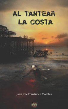 Descargar libros gratis en línea para computadora AL TANTEAR LA COSTA (Literatura española)