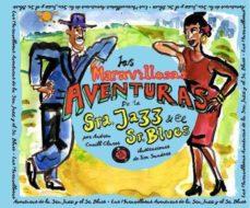 las maravillosas aventuras de la sra. jazz y el sr.blues-andreu cunill clares-9788494689239